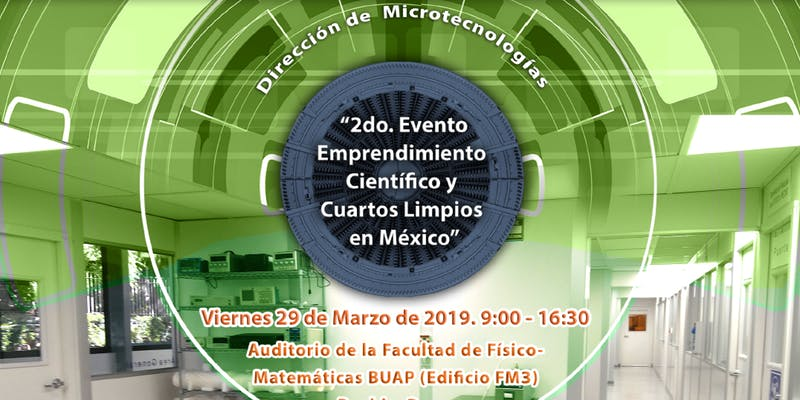 2do. Evento Cuartos Limpios Puebla Marzo-2019